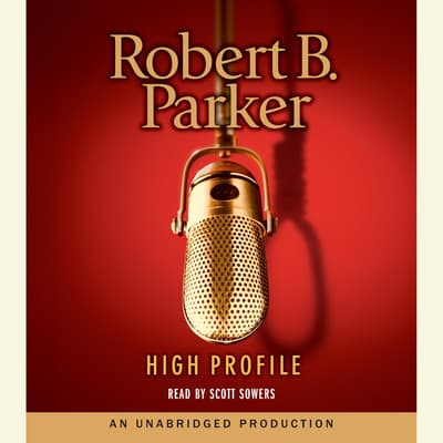 High Profile by Robert B. Parker audiobook