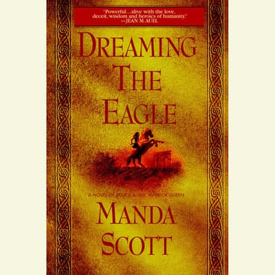 Dreaming the Eagle by Manda Scott audiobook