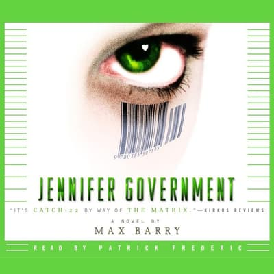 Jennifer Government by Max Barry audiobook