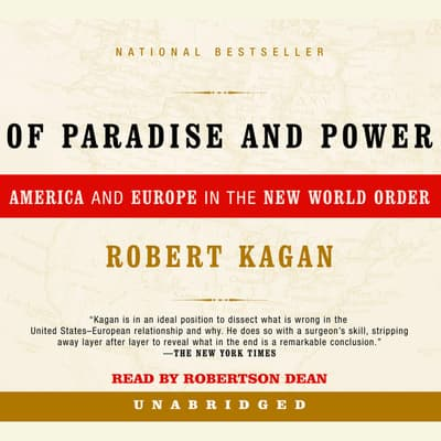 Of Paradise and Power by Robert Kagan audiobook