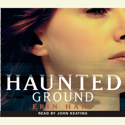 Haunted Ground by Erin Hart audiobook