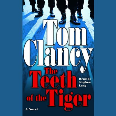 The Teeth of the Tiger by Tom Clancy audiobook