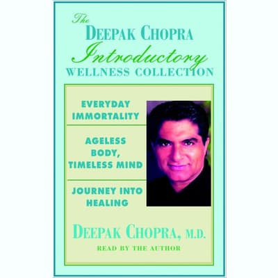 Chopra Value Collection by Deepak Chopra audiobook