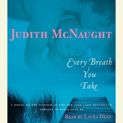 Every Breath You Take by Judith McNaught audiobook
