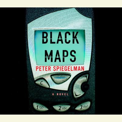 Black Maps by Peter Spiegelman audiobook