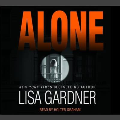Alone by Lisa Gardner audiobook