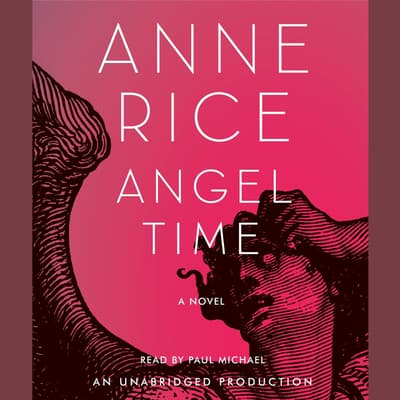 Angel Time by Anne Rice audiobook