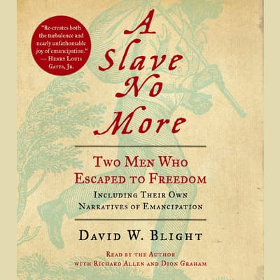A Slave No More by David Blight audiobook