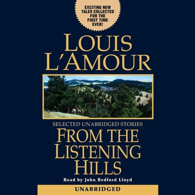 From the Listening Hills by Louis L'Amour audiobook