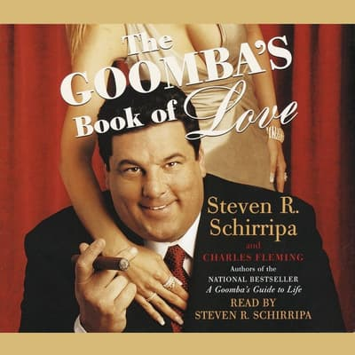 The Goomba's Book of Love by Steven R. Schirripa audiobook
