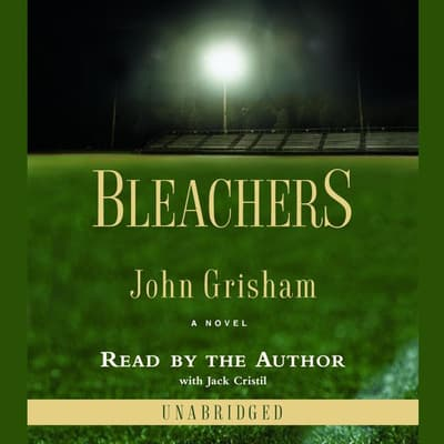 Bleachers by John Grisham audiobook