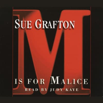 M Is For Malice by Sue Grafton audiobook