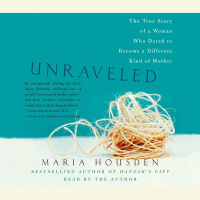 Unraveled by Maria Housden audiobook