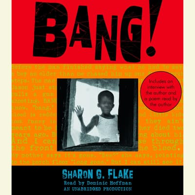 Bang! by Sharon G. Flake audiobook
