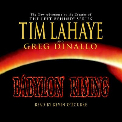 Babylon Rising by Tim LaHaye audiobook
