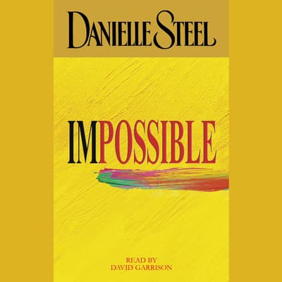 Impossible by Danielle Steel audiobook