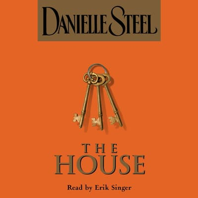 The House by Danielle Steel audiobook