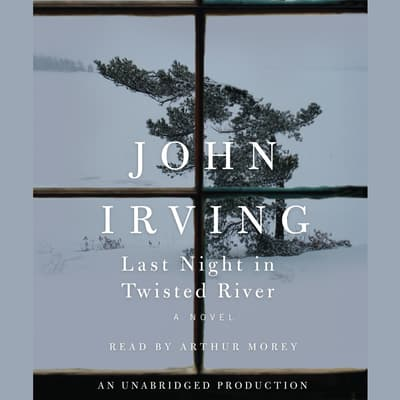 Last Night in Twisted River by John Irving audiobook