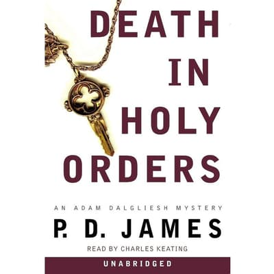 Death in Holy Orders by P. D. James audiobook