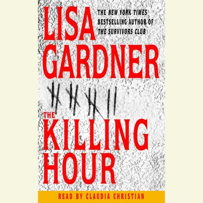 The Killing Hour by Lisa Gardner audiobook