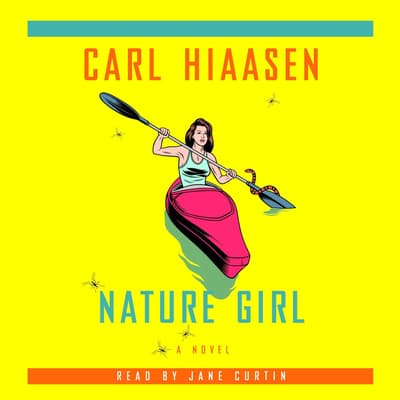 Nature Girl by Carl Hiaasen audiobook