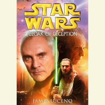 Star Wars: Cloak of Deception by James Luceno audiobook