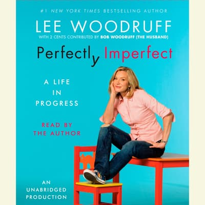 Perfectly Imperfect by Lee Woodruff audiobook