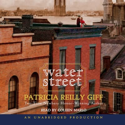 Water Street by Patricia Reilly Giff audiobook
