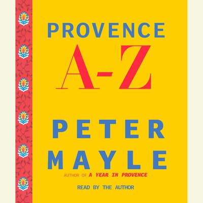 Provence A-Z by Peter Mayle audiobook
