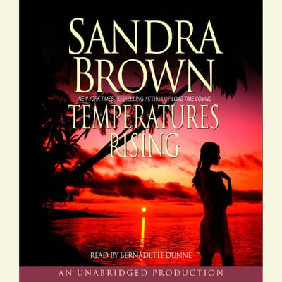 Temperatures Rising by Sandra Brown audiobook