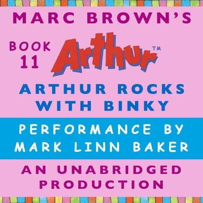 Arthur Rocks with Binky by Marc Brown audiobook