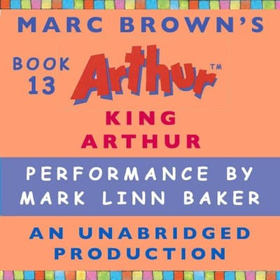 King Arthur by Marc Brown audiobook