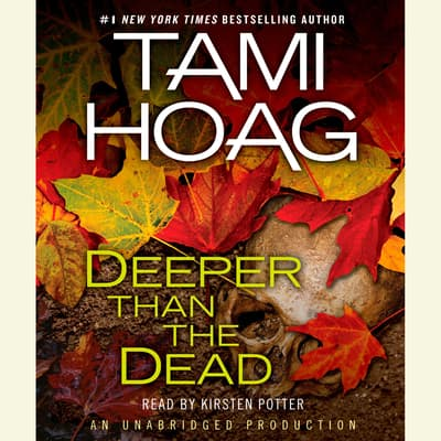Deeper Than the Dead by Tami Hoag audiobook