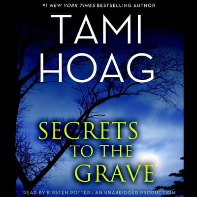 Secrets to the Grave by Tami Hoag audiobook