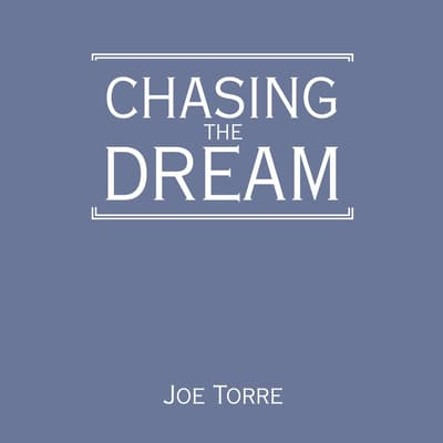 Chasing the Dream by Joe Torre audiobook