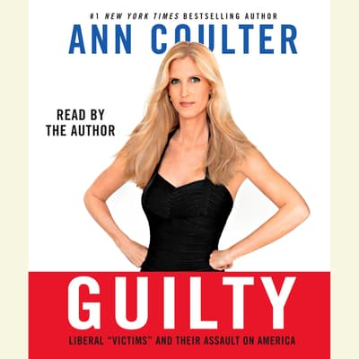 Guilty by Ann Coulter audiobook