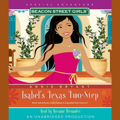Beacon Street Girls Special Adventure: Isabel's Texas Two-Step by Annie Bryant audiobook