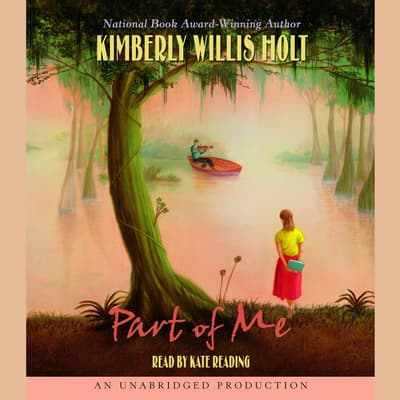 Part of Me by Kimberly Willis Holt audiobook