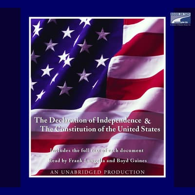The Declaration of Independence and the Constitution of the United States by various authors audiobook