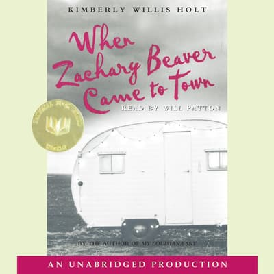 When Zachary Beaver Came to Town by Kimberly Willis Holt audiobook