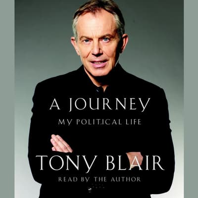 A Journey by Tony Blair audiobook