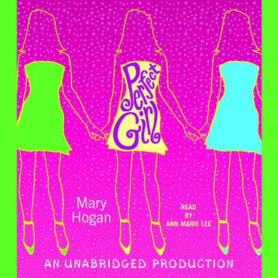 Perfect Girl by Mary Hogan audiobook