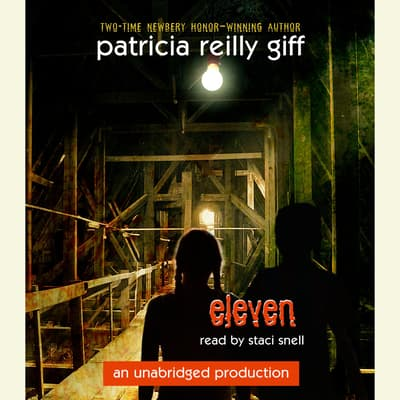 Eleven by Patricia Reilly Giff audiobook