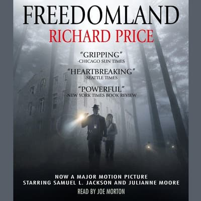 Freedomland by Richard Price audiobook