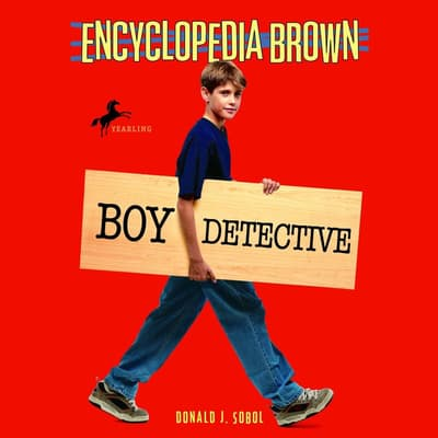 Encyclopedia Brown, Boy Detective by Donald J. Sobol audiobook