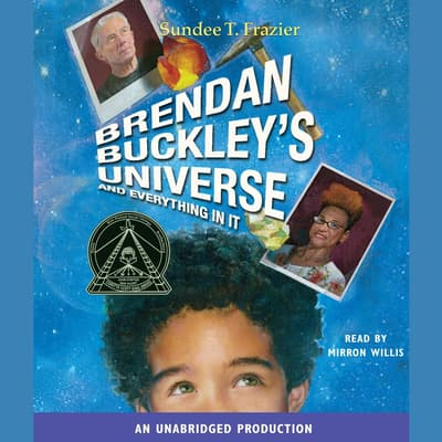 Brendan Buckley's Universe and Everything in It by Sundee T. Frazier audiobook
