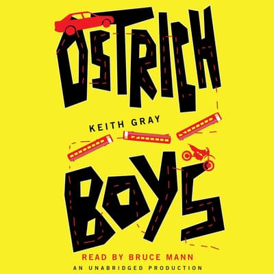 Ostrich Boys by Keith Gray audiobook