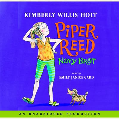 Piper Reed, Navy Brat by Kimberly Willis Holt audiobook