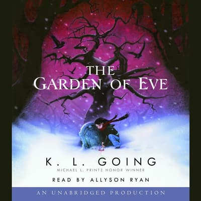 The Garden of Eve by K. L. Going audiobook