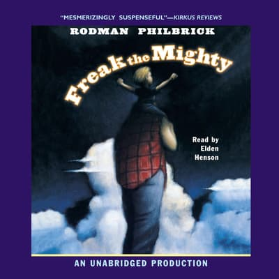 Freak the Mighty by Rodman Philbrick audiobook
